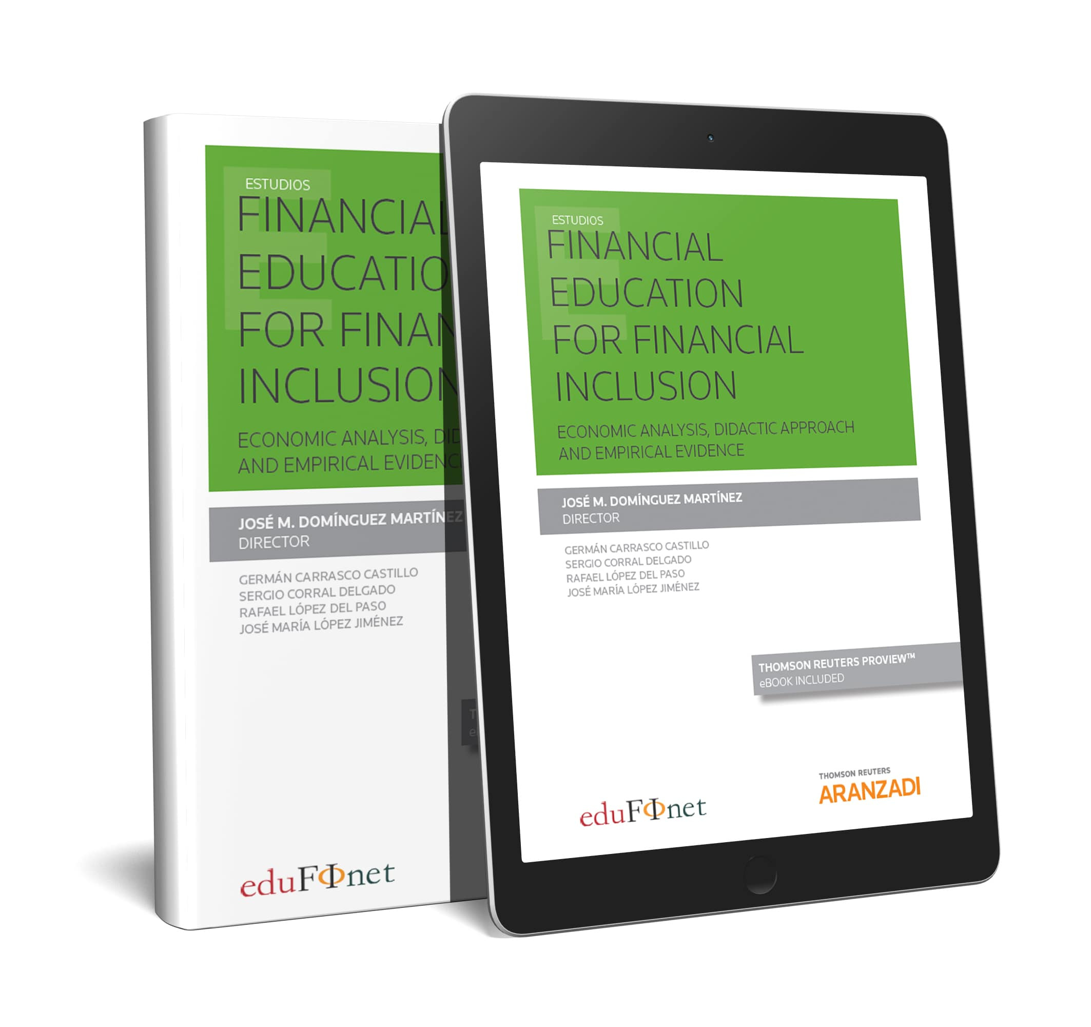 Financial Education for Financial Inclusion   (Papel + e-book)   «Economic Analysis, Didactic Approach and Empirical Evidence»