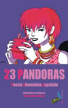 23 Pandoras. Poesía alternativa española.