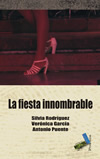 La fiesta innombrable (9788492528431)