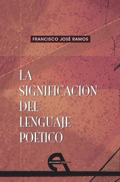 La significación del lenguaje poético