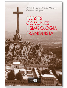 FOSSES COMUNES I SIMBOLOGÍA FRANQUISTA