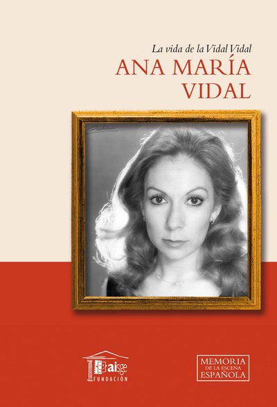 La vida de la Vidal