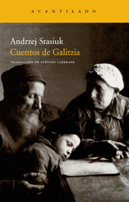 Cuentos de Galitzia : Andrzej Stasiuk : 9788492649570