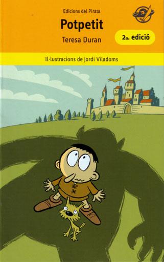 Potpetit «Llibres infantils en català per a 7 anys: Al pot petit hi ha la b»