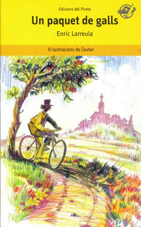 Un paquet de galls «Un llibre en català molt divertit per a 8 anys.»