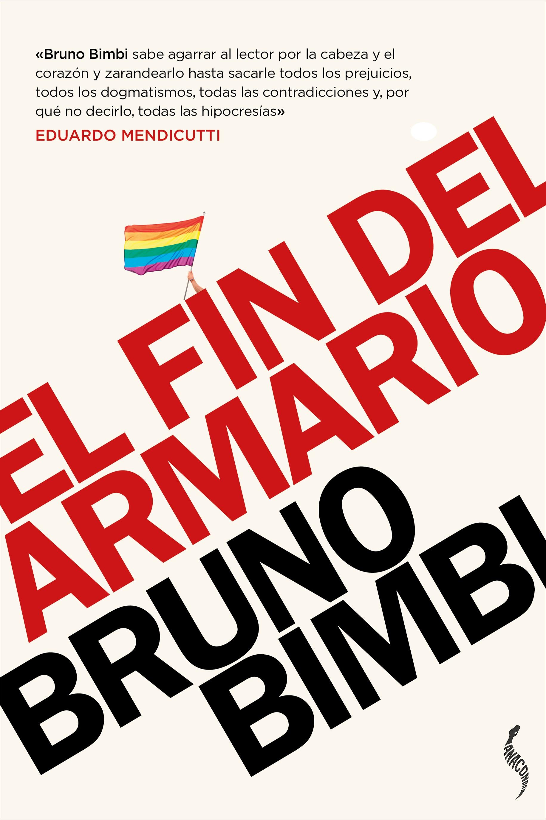 EL FIN DEL ARMARIO «Lesbianas, gays, trans y bisexuales en el siglo XXI»