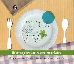 Ecología sobre                             la mesa
