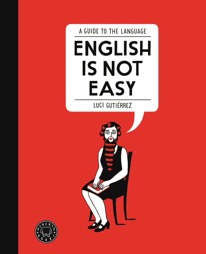 English is not easy «A guide to the language» (9788494140945)