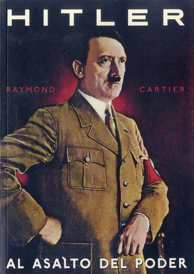 Hitler al asalto del poder
