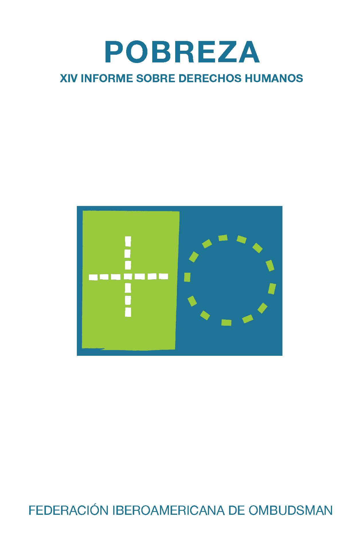 Pobreza   «XIV Informe sobre Derechos Humanos»