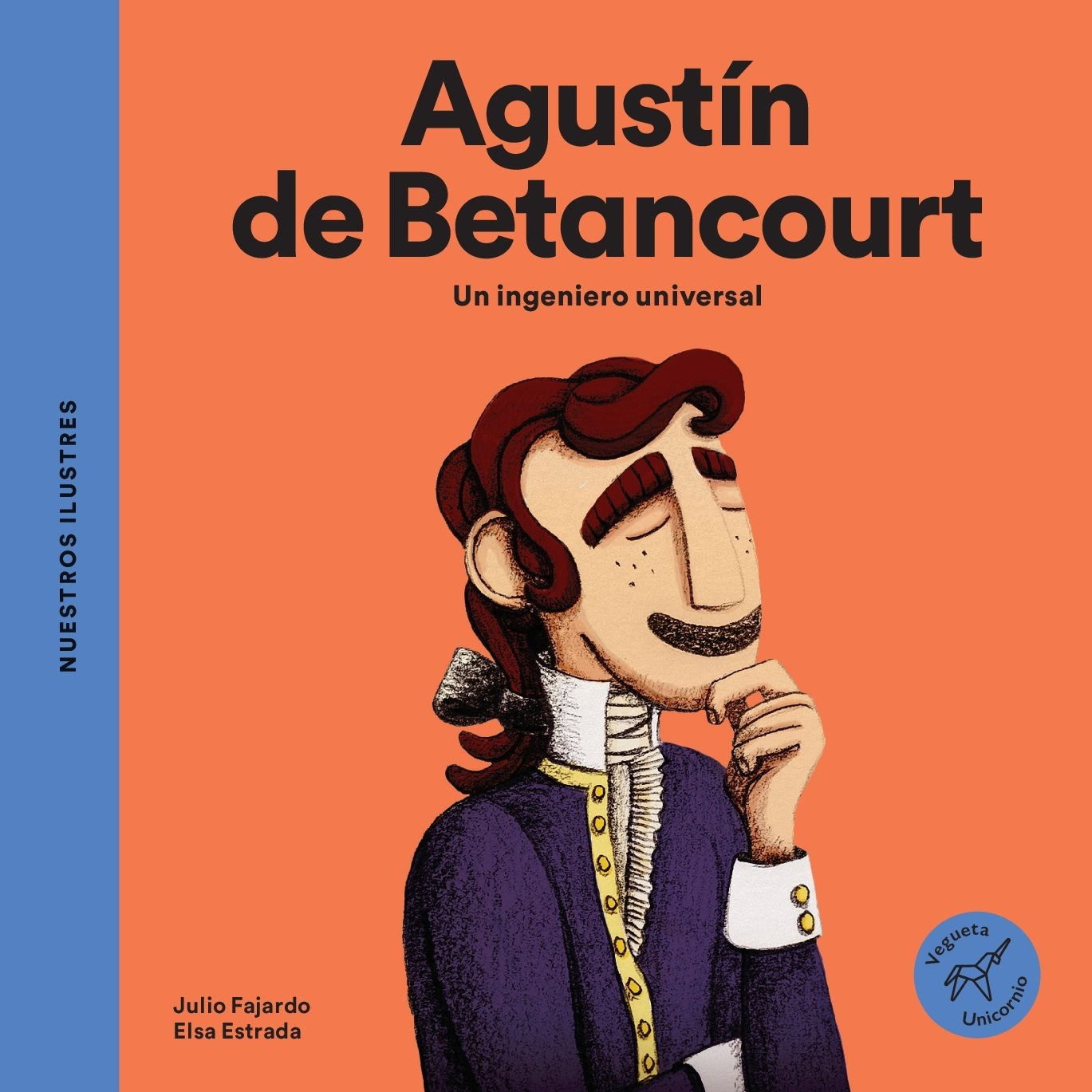 Agustín de Betancourt   «Un ingeniero universal»