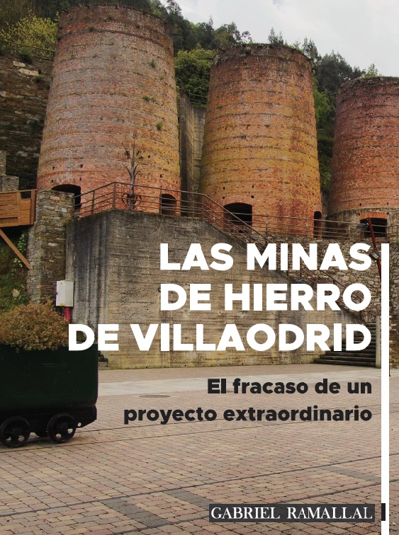 Las minas de hierro de Villaodrid   «El fracaso de un proyecto extraordinario»
