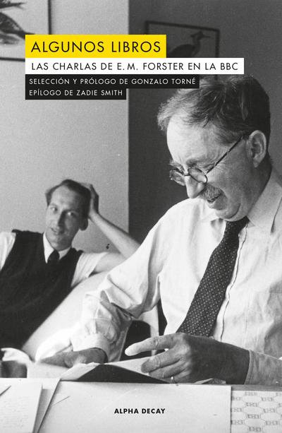 ALGUNOS LIBROS «LAS CHARLAS DE E. M. FORSTER EN LA BBC»