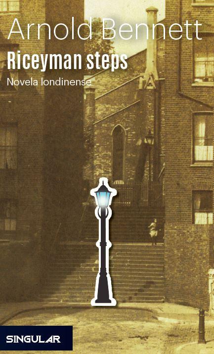Riceyman steps   «Novela londinense»
