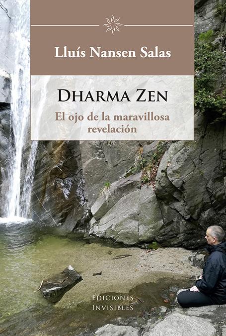 Dharma zen   «El ojo de la maravillosa revelación»