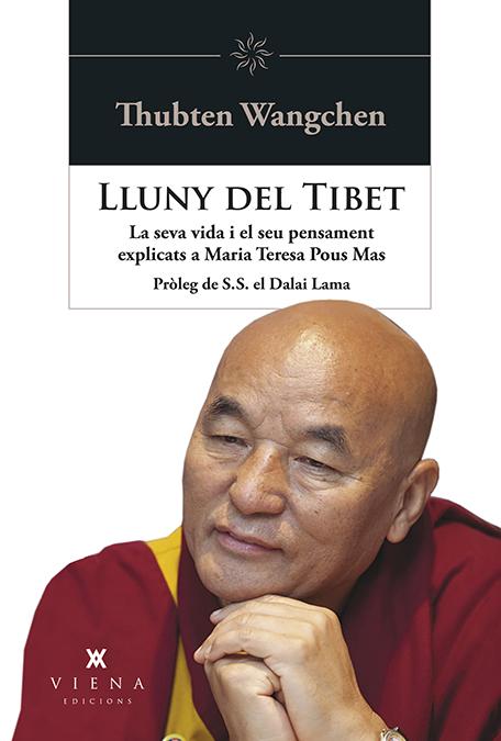 Lluny del Tibet   «Vida i pensament del lama Thubten Wangchen explicats a Maria Teresa Pous»