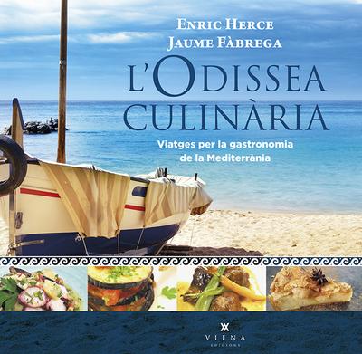 L'odissea culinària   «Viatges per la gastronomia del Mediterrani»