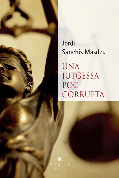 Una jutgessa poc corrupta