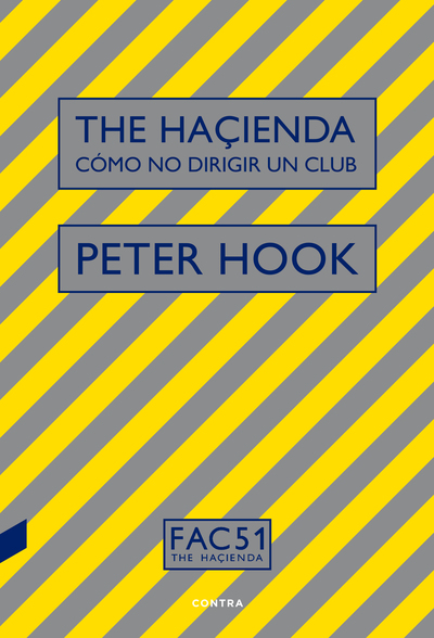 The Haçienda: Cómo no dirigir un club (9788494968440)