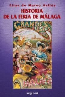 HISTORIA DE LA FERIA DE MALAGA II
