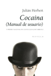 Cocaína (Manual de usuario) «(Manual de usuario)» (9788496710108)