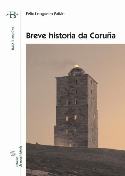 BREVE HISTORIA DA CORUÑAia)