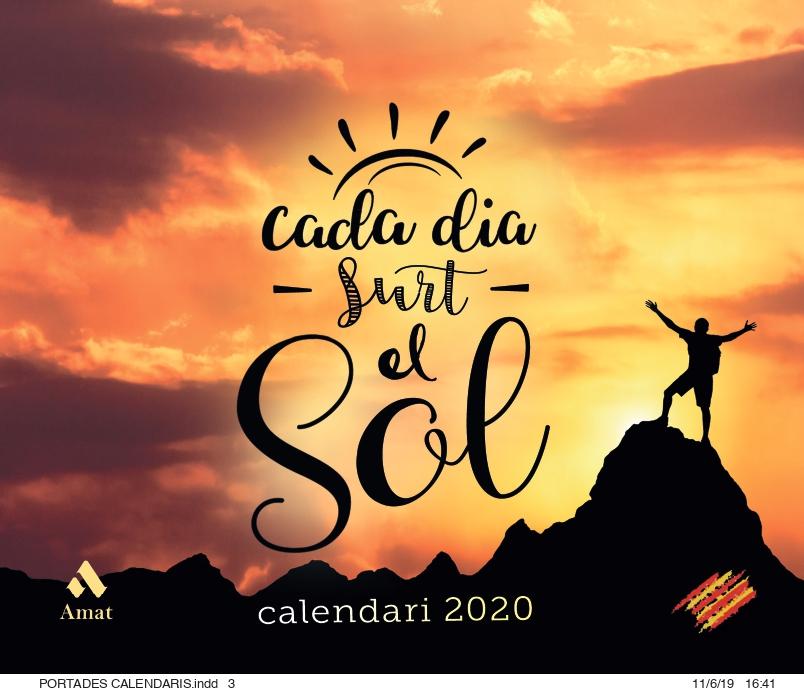 CALENDARIO 2020 CADA DIA SURT EL SOL (CATALAN)