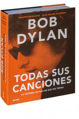 Bob Dylan.                                     Todas las canciones