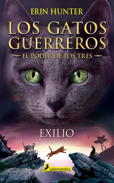 Exilio   «Los gatos guerreros - El poder de los tres III»