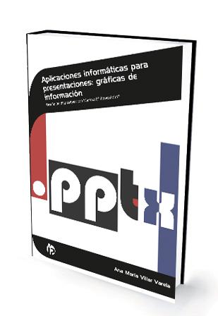APLICACIONES INFORMÁTICAS PRESENTACIONES «Gráficas de información»