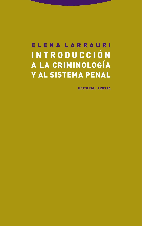 Introducción a la criminología y al sistema penal (NE)