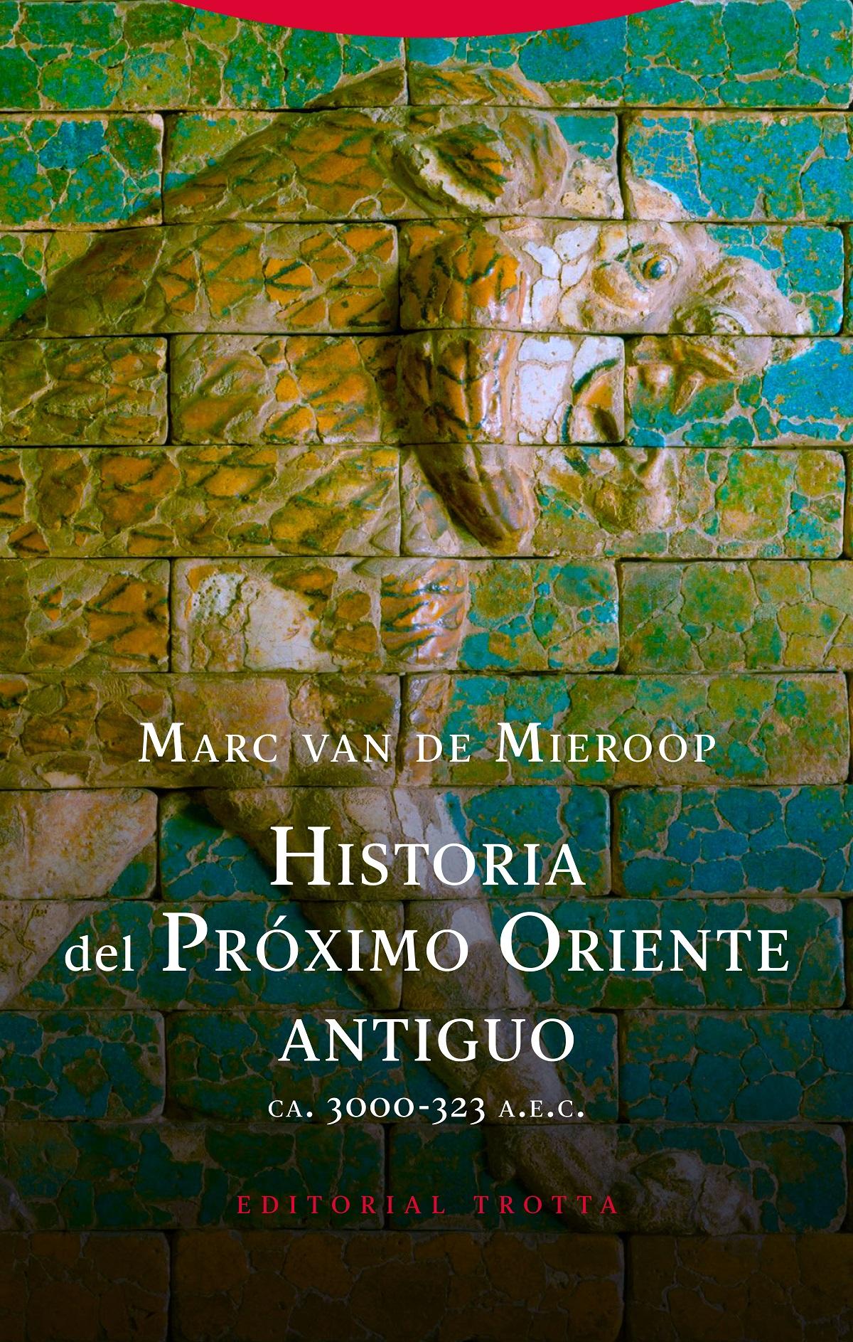 Historia del Próximo Oriente antiguo   «(ca. 3000-323 a.n.e.)»