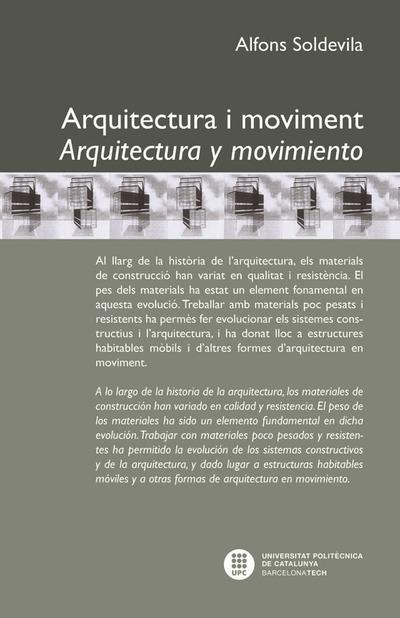 ARQUITECTURA I MOVIMENT. ARQUITECTURA Y MOVIMIENTO