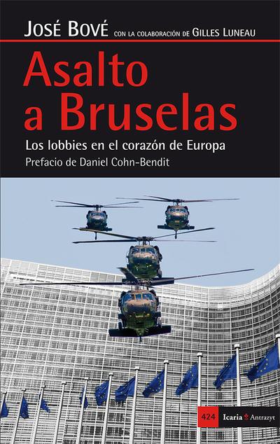 Asalto a Bruselas   «Los lobbies en el corazón de Europa»