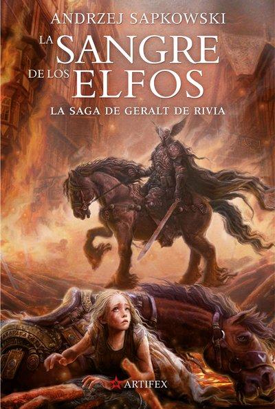 La sangre de los elfos «Saga Geralt de Rivia»