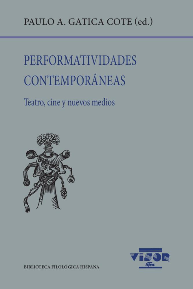 Perfomatividades contemporáneas   «Teatro, cine y nuevos medios»