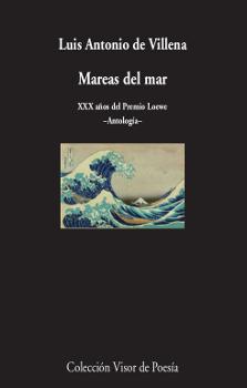 Mareas del mar   «XXX años del Premio Loewe. Antología»