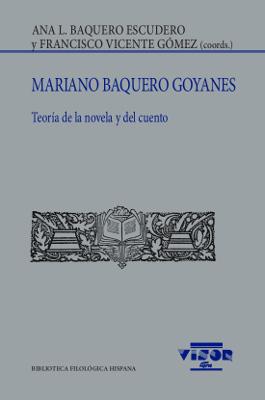 Mariano Baquero Goyanes   «Teoría de la novela y del cuento»