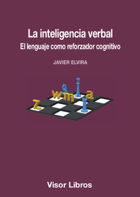 La inteligencia verbal   «El lenguaje como reforzador cognitivo»