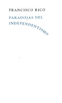 Paradojas del independentismo