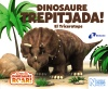 Dinosaure Trepitjada! El Triceratops