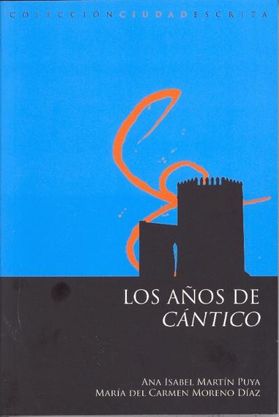 LOS AÑOS DE CANTICOS