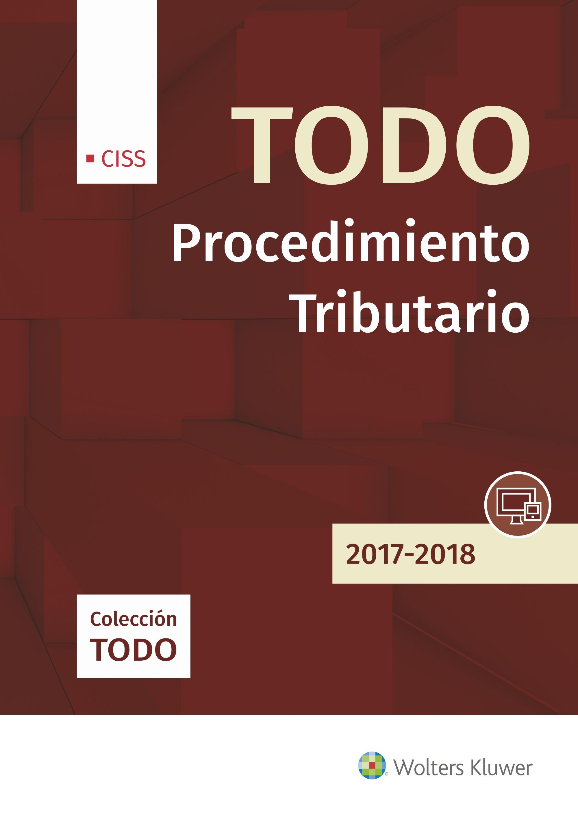 TODO PROCEDIMIENTO TRIBUTARIO 2017-2018, 1ª EDICIÓ