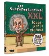 8Los Superpreguntones XXL.¡Locos por la ciencia!