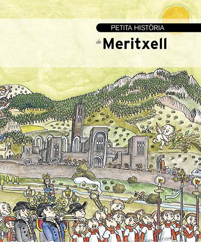 PETITA HISTORIA DE MERITXELL