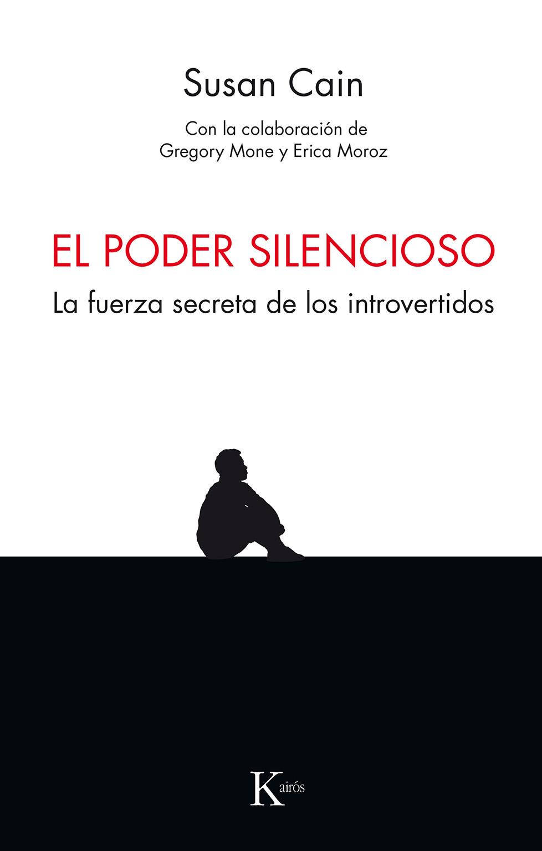 El poder silencioso   «La fuerza secreta de los introvertidos»
