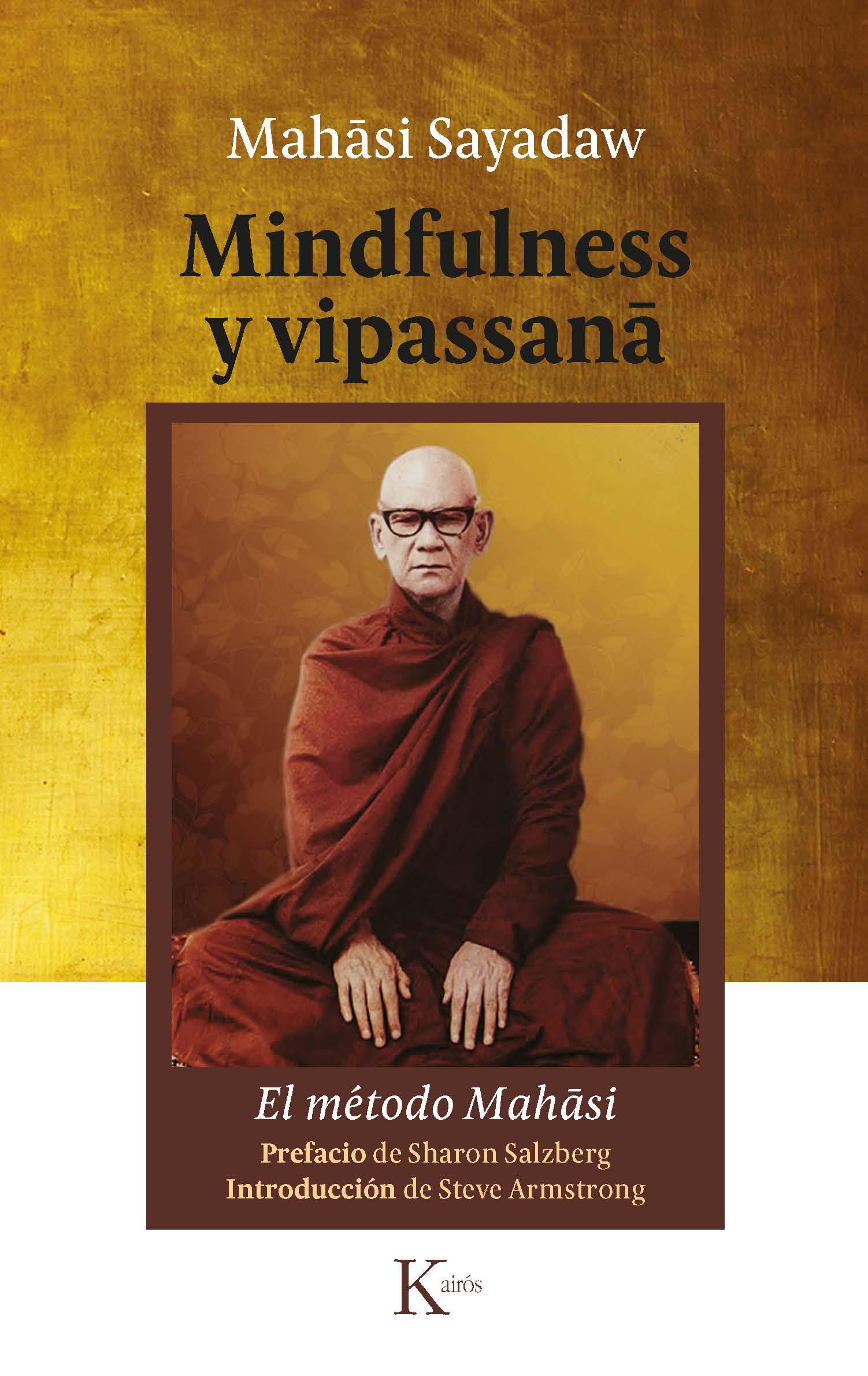 Mindfulness y vipassana   «El método Mahasi»
