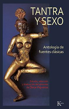Tantra y sexo   «Antología de fuentes clásicas»