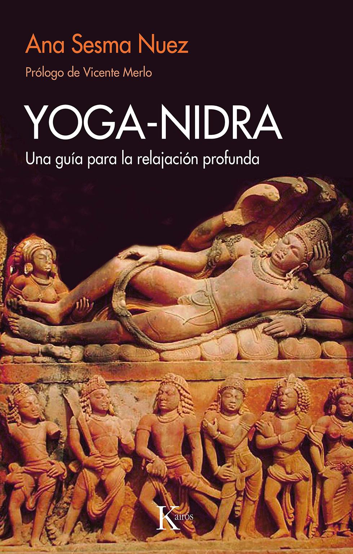 Yoga-nidra   «Una guía para la relajación profunda»