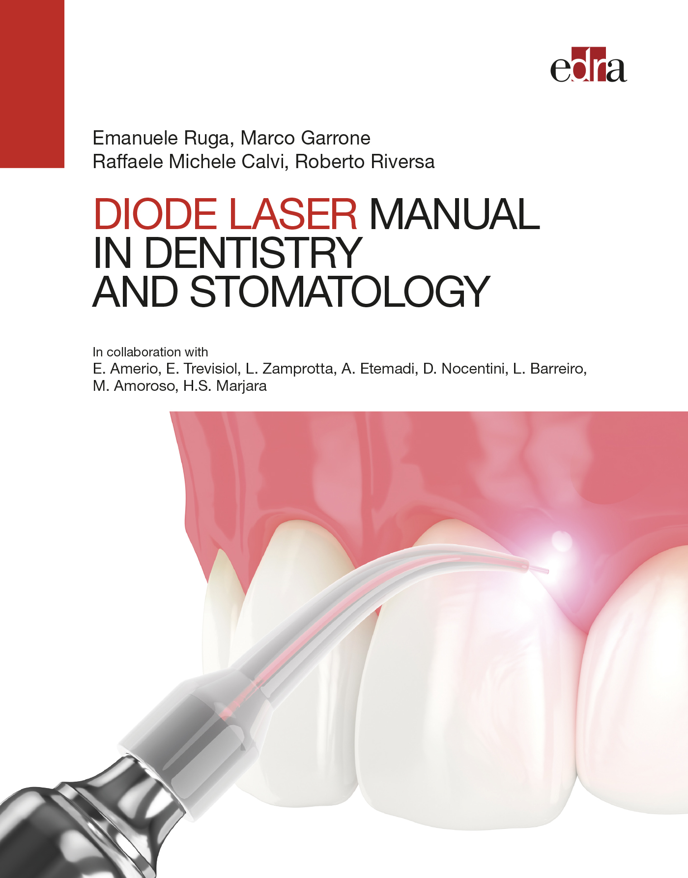 MANUAL OF DIODE LASER IN DENTISTRY AND STOMATOLOGY